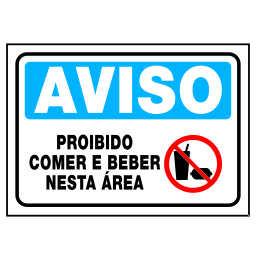 Placa Proibido Comer e Beber Nesta Área