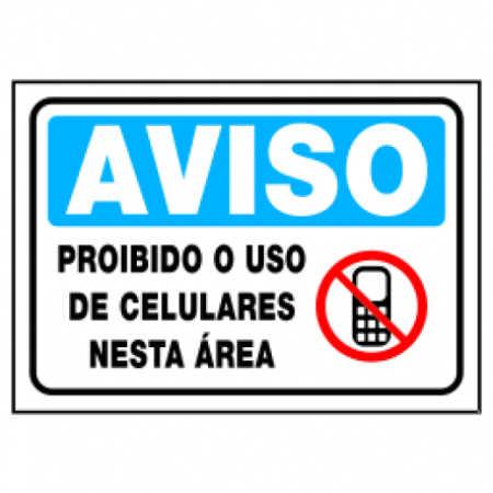 Placa Proibido o Uso de Celulares neste Local
